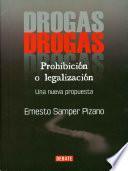 Drogas: Prohibición o legalización