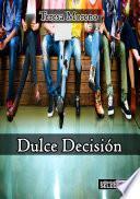 DULCE DECISIÓN