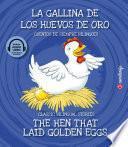 E-book y Audio bilingüe. La gallina de los huevos de oro / The Hen that Laid Golden Eggs