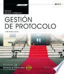 eBook. Manual. Gestión de protocolo (UF0043: Transversal). Certificados de profesionalidad