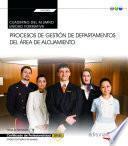 eBook. Manual. Procesos de gestión de departamentos del área de alojamiento (Transversal: UF0048). Certificados de profesionalidad