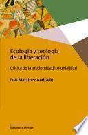 Ecología y teología de la liberación