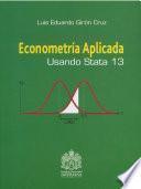 Econometría aplicada usando stata 13