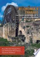 Economía y trabajo. Las bases materiales de la vida en al-Andalus