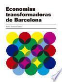 Economías transformadoras de Barcelona