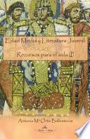 Edad Media y Literatura juvenil: Recursos para el aula (I)