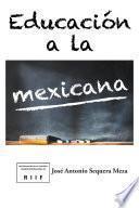 Educación a la mexicana
