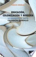 Educación, colonización y rebeldía