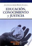Educación, Conocimiento y Justicia