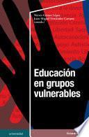 Educación en grupos vulnerables