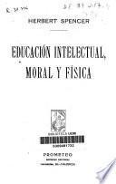 Educación intelectual, moral y física