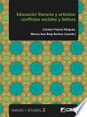 Educación literaria y artística: conflictos sociales y bélicos