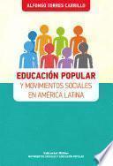 Educación popular y movimientos sociales en América Latina