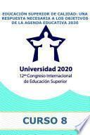 Educación Superior de calidad: una respuesta necesaria a los objetivos de la Agenda Educativa 2030