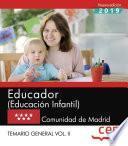 Educador (Educación Infantil). Comunidad de Madrid. Temario general. Vol. II