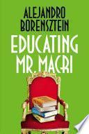 Educating Mr. Macri