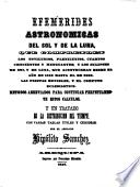 Efemerides astronomicas del sol y de la luna, que comprenden ... los novilunios, ... cuartos, ... y los eclipses ... que acontecenan ... hasta ... 2000 ... por H. Sanchez