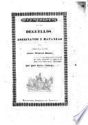 Efemerides de los deguellos asesinatos y matanzas del degollador J. M. Rosas. (Este folleto se publicó por primera vez en la parte editorial del Nacional de Montevideo.).
