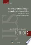 Eficacia y validez del acto administrativo electrónico