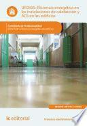 Eficiencia energética en las instalaciones de calefacción y ACS en los edificios. ENAC0108