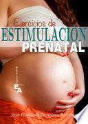 Ejercicios de Estimulación Prenatal