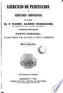 Ejercicios de perfección y virtudes cristianas, 3