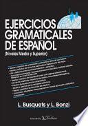 Ejercicios gramaticales de español, 3ra Ed.
