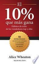 El 10% que más gana