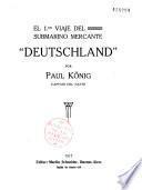 El 1er Viaje del submarino mercante Deutschland