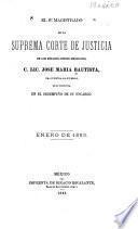 El 8o. [i.e. octavo] magistrado de la Suprema Corte de Justicia de los Estados-Unidos Mexicanos, C. Lic. José María Bautista