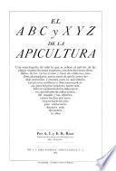 El A B C y X Y Z de la apicultura