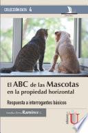 El ABC de las Mascotas en la propiedad horizontal