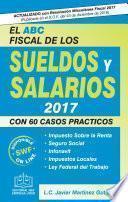 EL ABC FISCAL DE LOS SUELDOS Y SALARIOS 2017