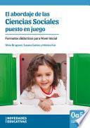El abordaje de las Ciencias Sociales puesto en juego