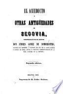 El acueducto y otras antigüedades de Segovia