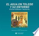 El agua en Toledo y su entorno