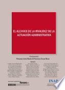 El alcance de la invalidez de la actuación administrativa