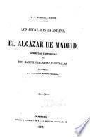 El alcazar de Madrid; leyendas historicas