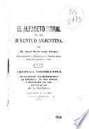 El alfabeto moral de la juventud arjentina