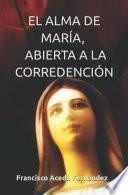 EL ALMA DE MARÍA, ABIERTA A LA CORREDENCIÓN