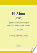 El alma. Opiniones de filósofos antiguos y modernos sobre la esencia humana (1885)
