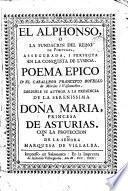 El Alphonso, o La fundacion del reino de Portugal, assegurada i perfecta en la conquista de Lysboa