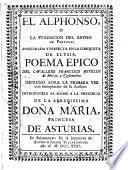 El Alphonso o la fundacion del Reyno de Portugal ... poema epico (etc.)