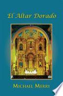 El Altar Dorado