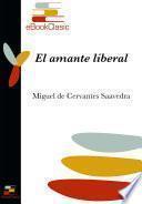 El amante liberal (Anotado)