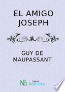 El amigo Joseph