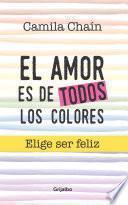 El amor es de todos los colores