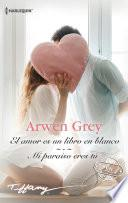 El amor es un libro en blanco - Mi paraíso eres tú