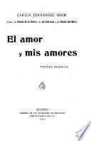 El amor y mis amores