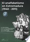 El analfabetismo en Extremadura (1940-2011)